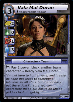 Vala Mal Doran, Resourceful Rogue